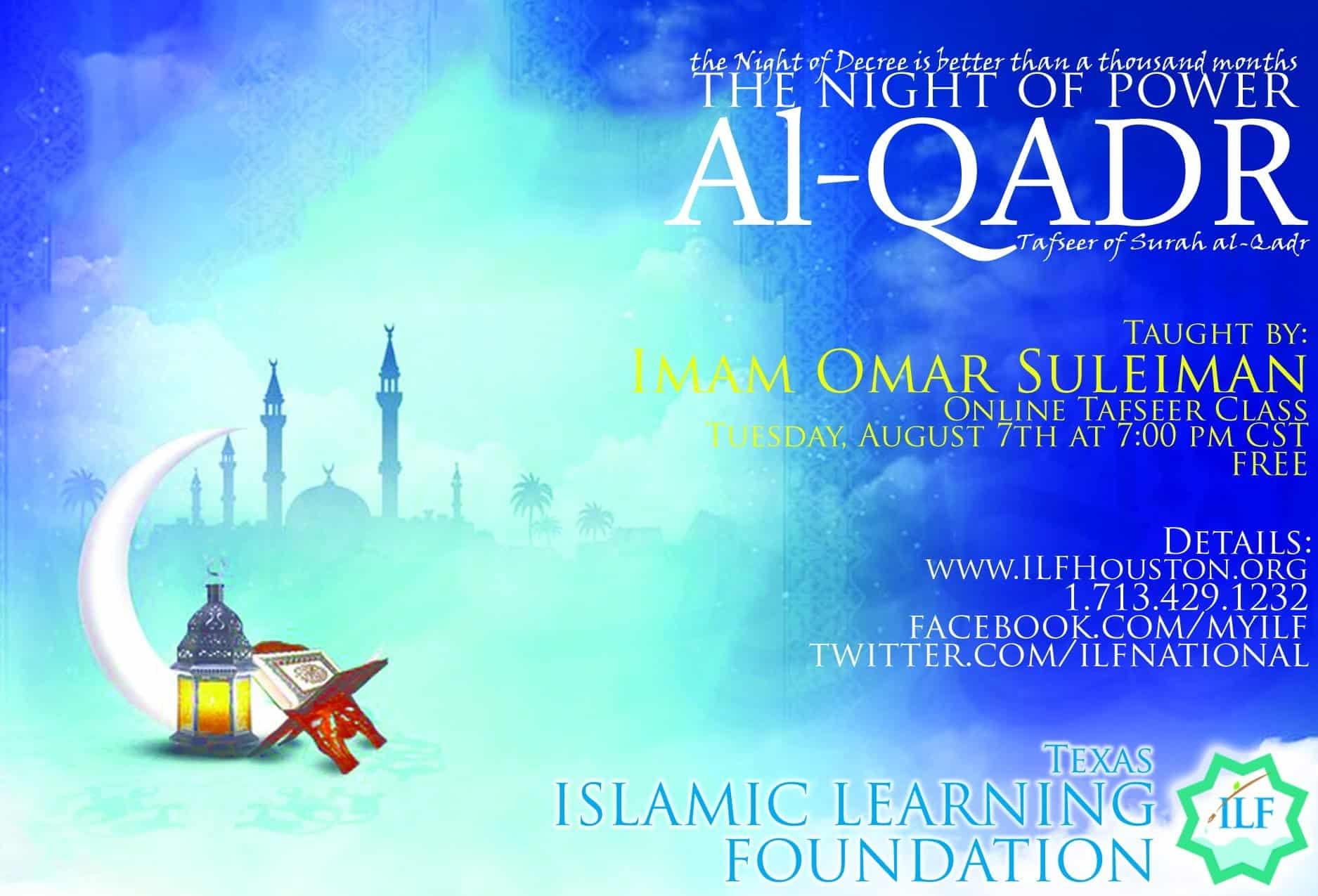 Omar Suleiman – The Night of your Life: Tafseer of Surah Al Qadr
