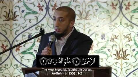 Nouman Ali Khan – Lessons From Surah Ar Rahman