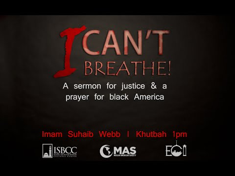 Suhaib Webb – I Can't Breathe