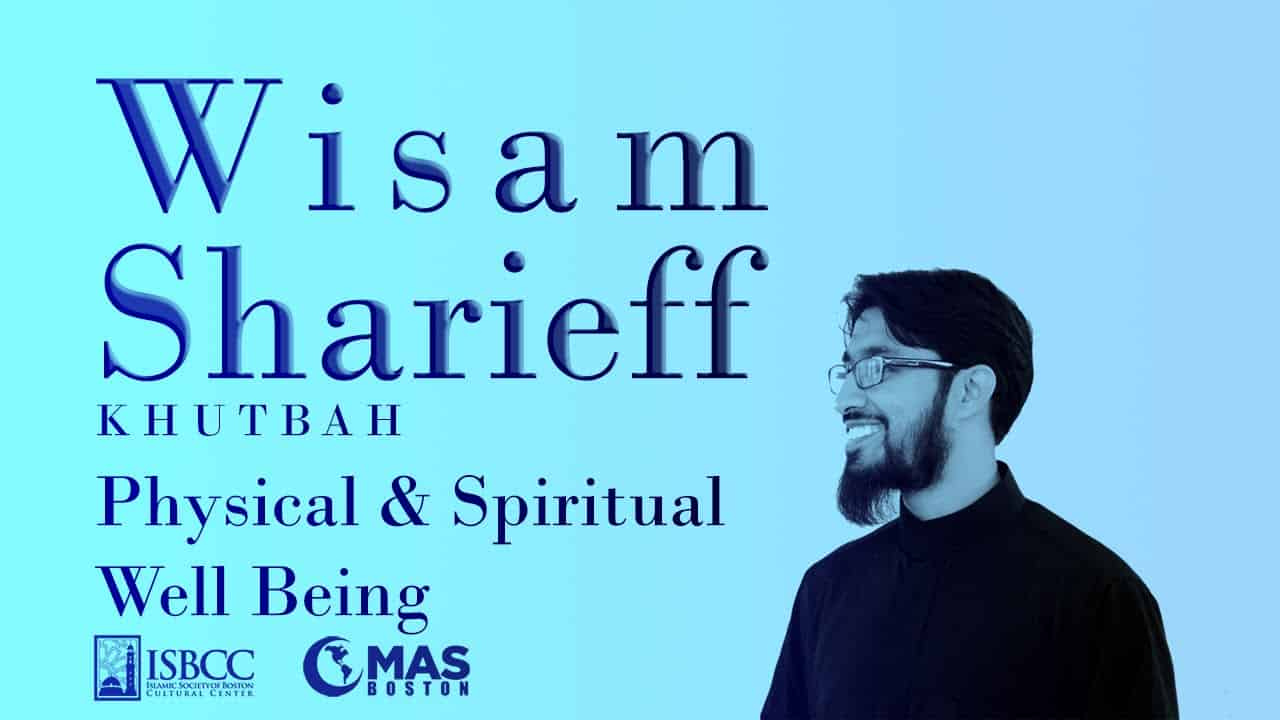 Wisam Sharieff – Spiritual and Physical Well Being