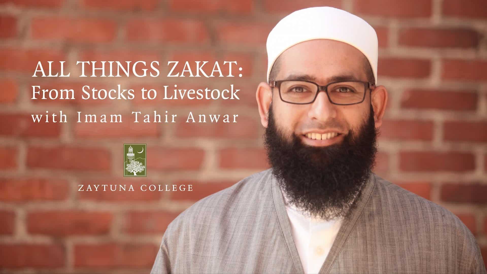 Tahir Anwar – All Things Zakat: From Stocks to Livestock