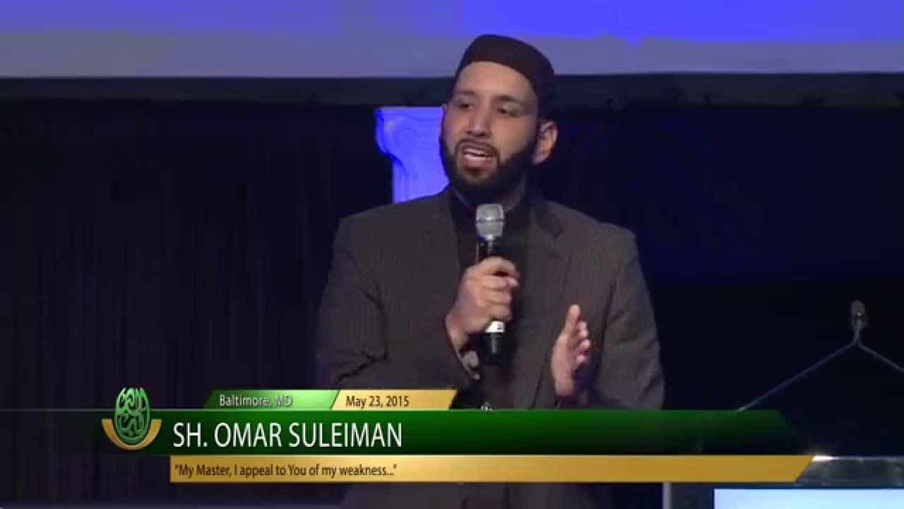 "Omar Suleiman – ""My Master, I appeal to You of my weakness…"""