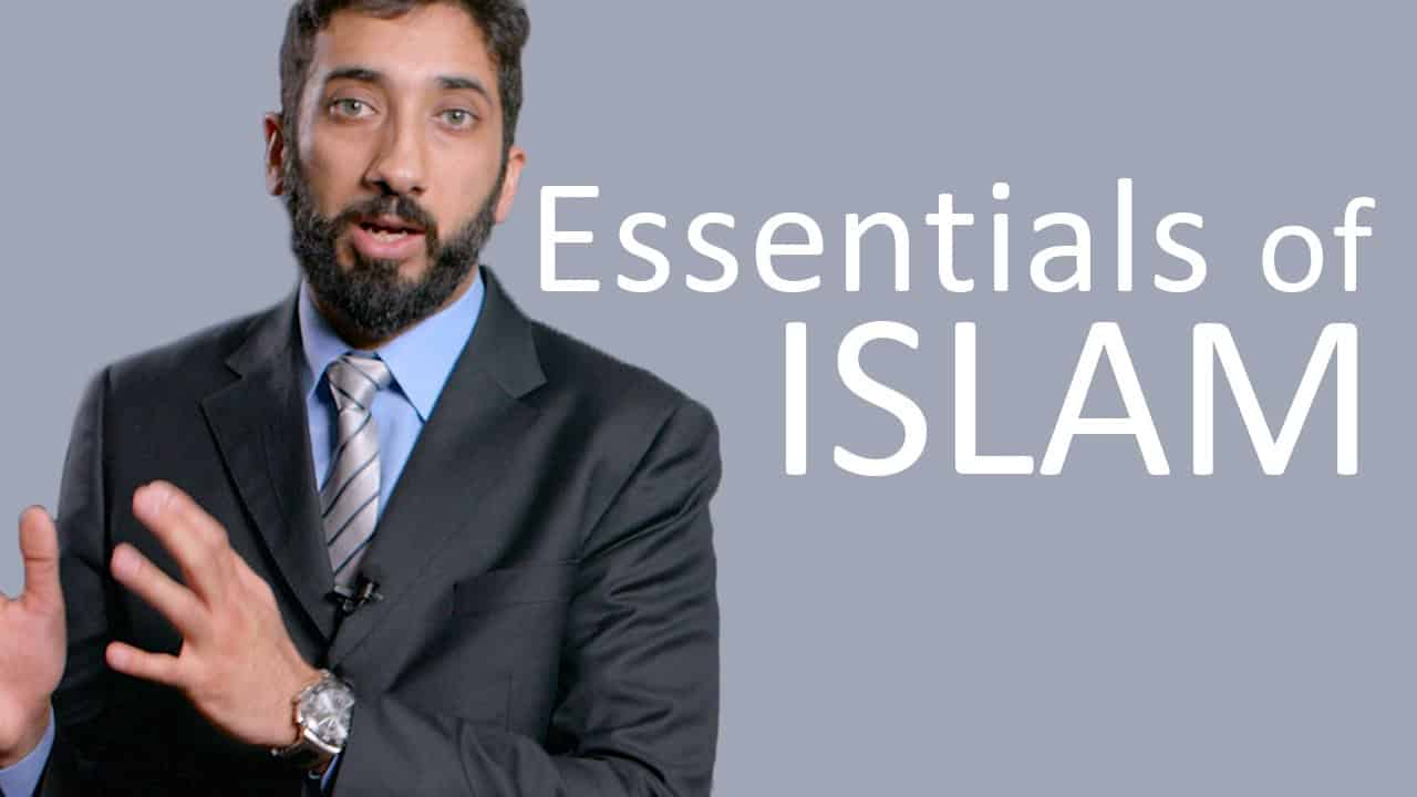 Nouman Ali Khan – Essentials of Islam