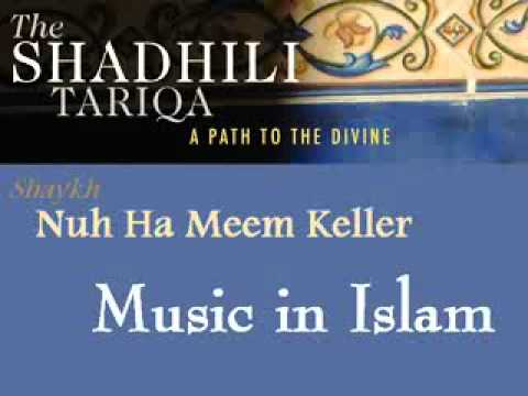 Nuh Ha Mim Keller – Music in Islam
