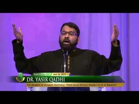 Yasir Qadhi –  Ultimate Happiness: The Face of Allah