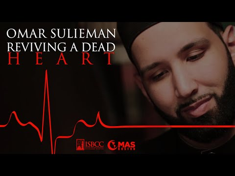 Omar Suleiman – Reviving a Dead Heart