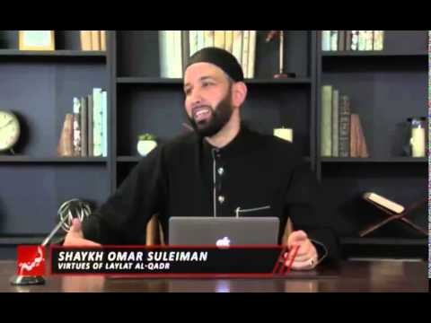 Omar Suleiman – Virtues of Laylatul Qadr