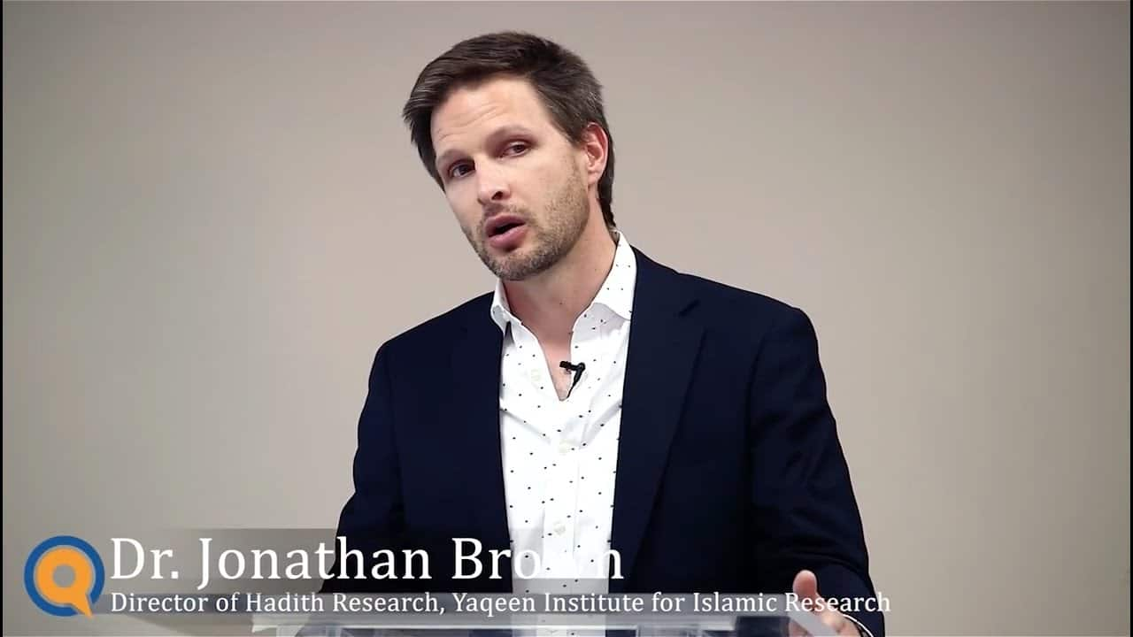 Jonathan Brown – How to Approach Hadith: Verifying and Understanding Hadith