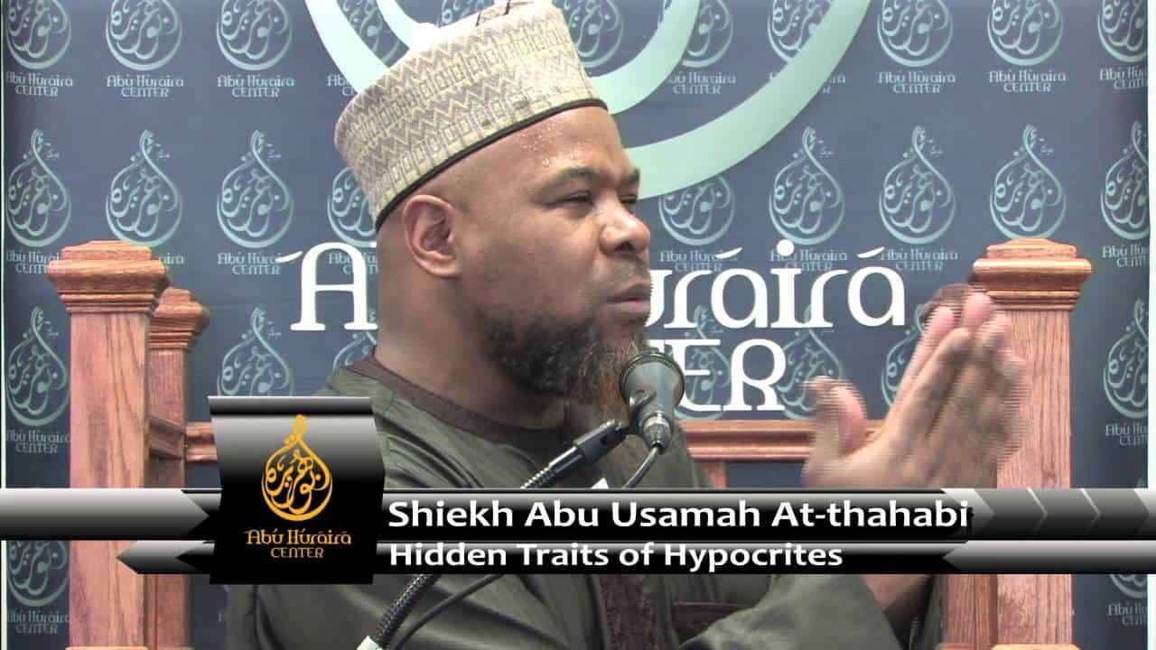 Abu Usamah – Hidden Traits Of The Hypocrities