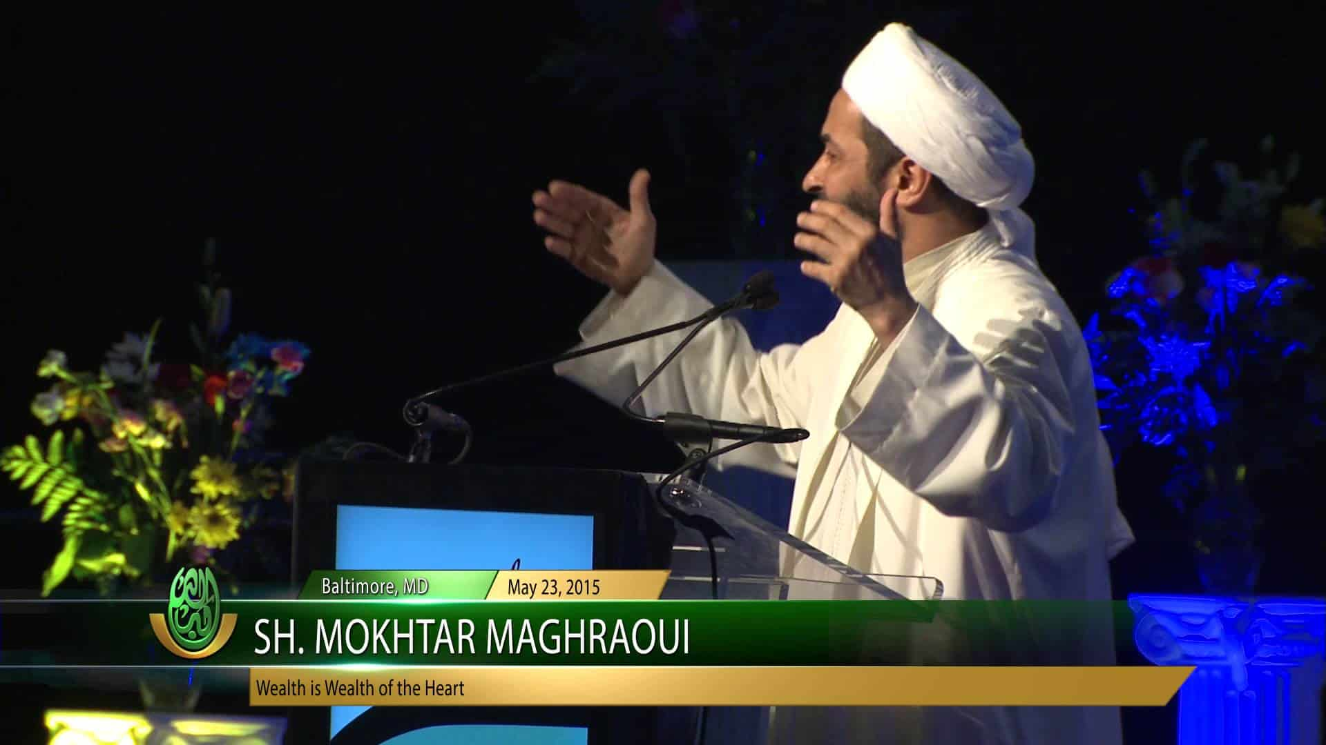 Mokhtar Maghraoui – Wealth is the Wealth of the Heart