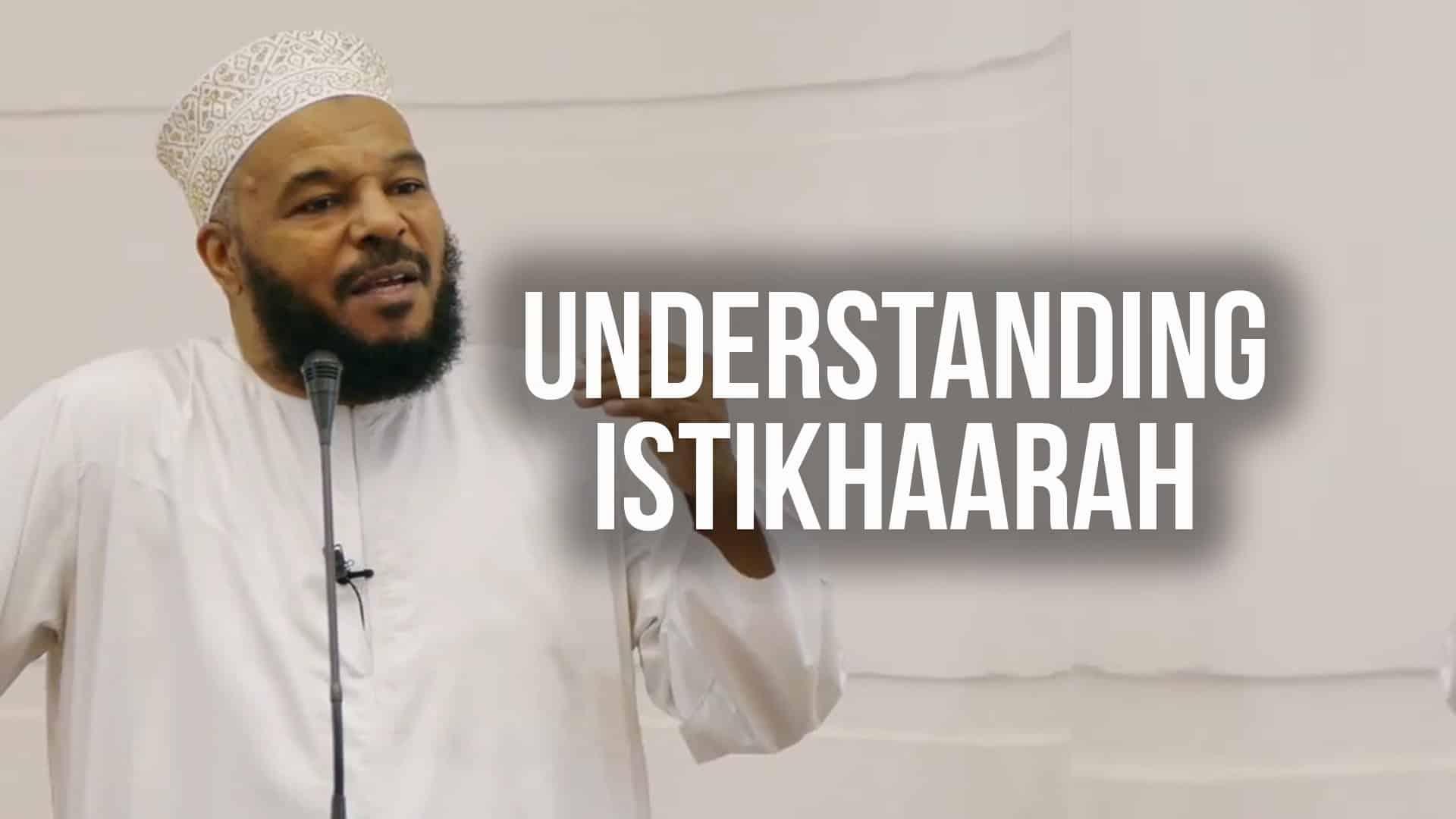 Bilal Philips – Understanding Istikhara