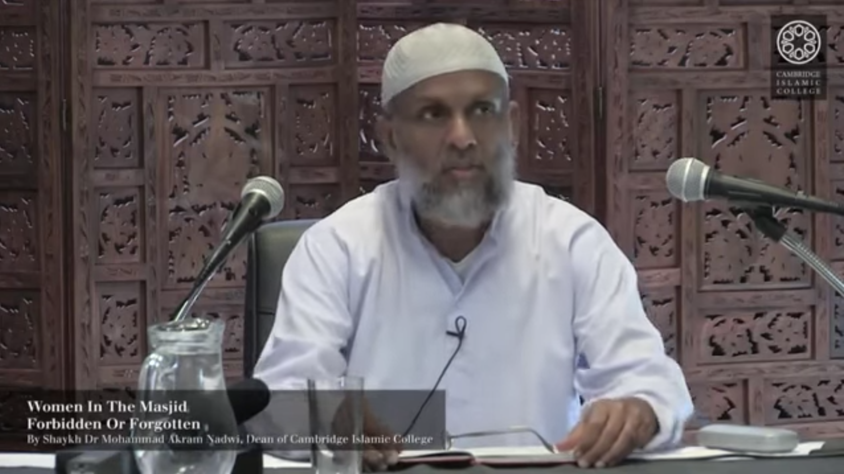Mohammad Akram Nadwi – Women in the Masjid: Forbidden or Forgotten