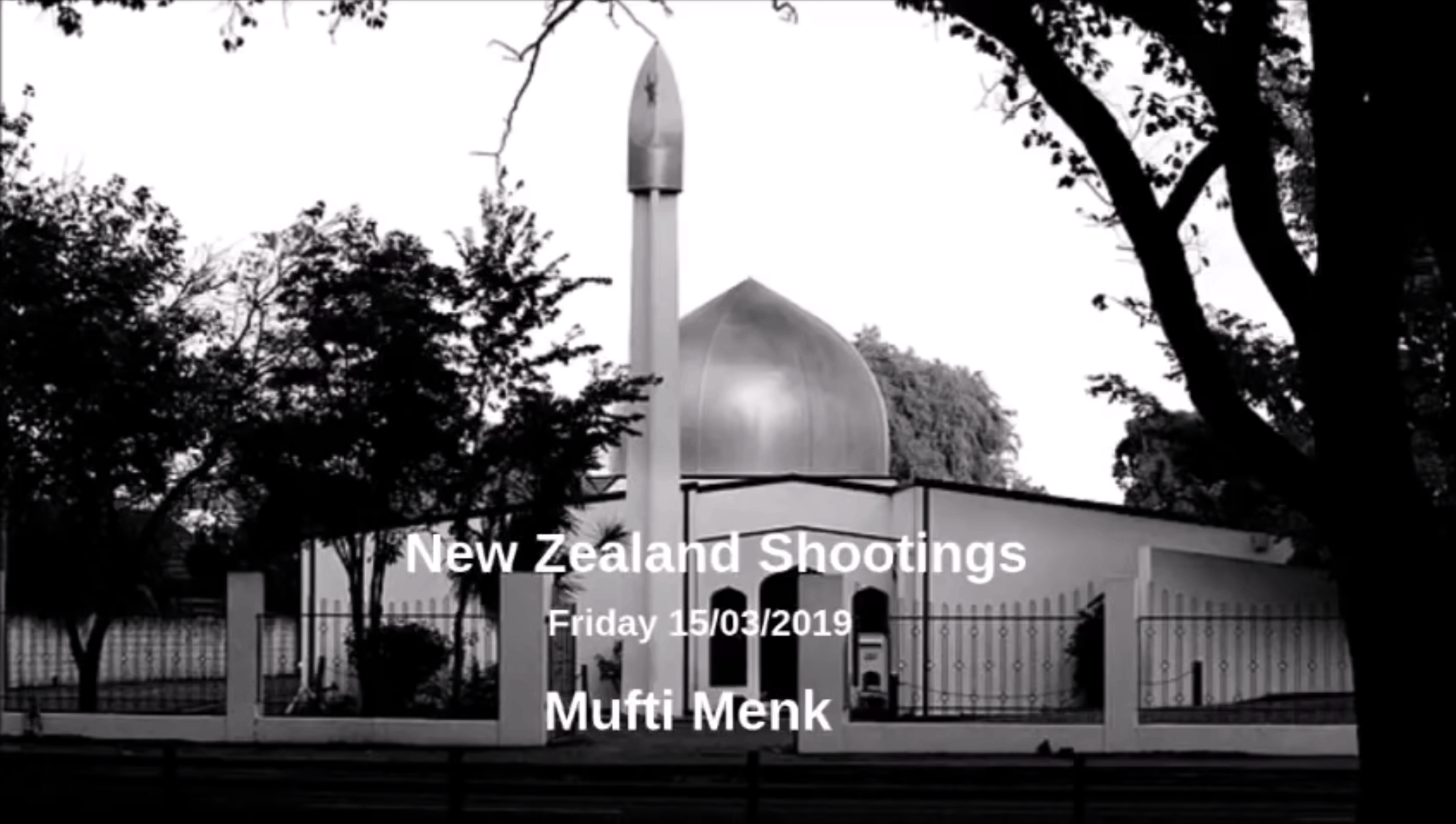 Ismail ibn Musa Menk – The New Zealand Shootings