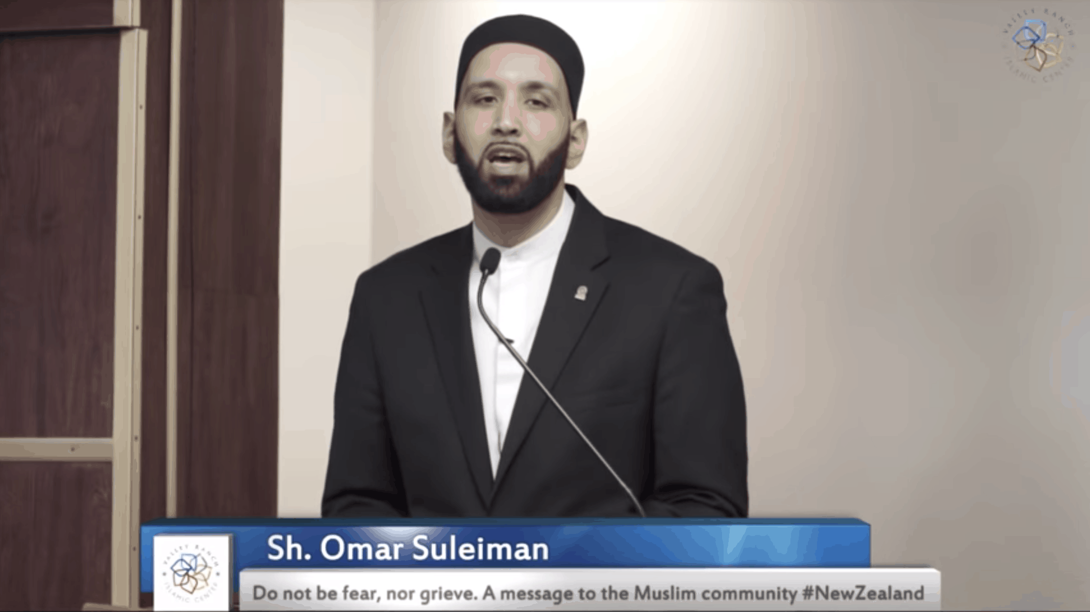 Omar Suleiman – Do not be fear, nor grieve. A message to the Muslim community #NewZealand